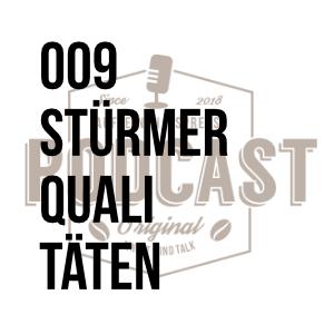 009 – Stürmerqualitäten w/Matthias Riedel