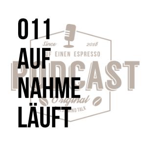 011 – Aufnahme läuft w/Bert Lehwald