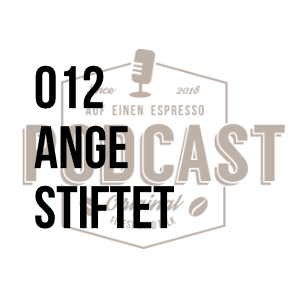 012 – Angestiftet w/Astrid Schimmelpenninck